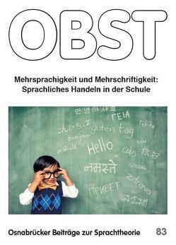 Mehrsprachigkeit und Mehrschriftigkeit. von Erfurt,  Jürgen, Leichsering,  Tatjana, Streb,  Reseda
