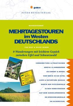 Mehrtagestouren im Westen Deutschlands von Weber,  Rolf, Weber,  Waike