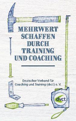 Mehrwert schaffen durch Training und Coaching von e.V.,  dvct