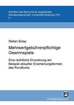 Mehrwertgebührenpflichtige Telefon- und SMS-Gewinnspiele von Bolay,  Stefan