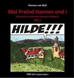 Mei Freind Hannes ond i – Teil 2 von Boll,  Hannes von, Gehring,  Martin