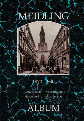 Meidling 1870-1930 von Lunzer,  Christian, Seemann,  Helfried