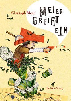 Meier greift ein von Mauz,  Christoph, Straßer,  Susanne