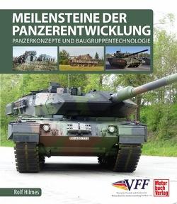 Meilensteine der Panzerentwicklung von Hilmes,  Rolf