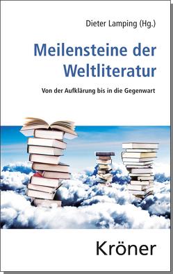 Meilensteine der Weltliteratur von Lamping,  Dieter