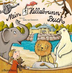 Mein 1. Hellabrunn-Buch von van Emmerich,  Gaby
