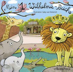Mein 1. Wilhelma-Buch von van Emmerich,  Gaby