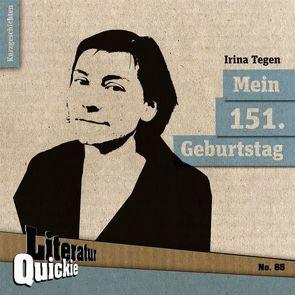 Mein 151. Geburtstag von Tegen,  Irina