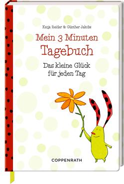 Mein 3 Minuten Tagebuch von Jakobs,  Günther, Reider,  Katja