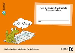Mein 5-Min-Trainingsheft: Grundwortschatz- Kl. 1/2 von Jebautzke,  Kirstin