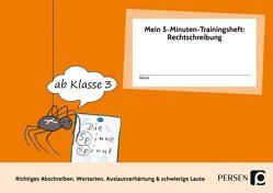 Mein 5-Min-Trainingsheft: Rechtschreibung 1, Kl. 3 von Hohmann,  Karin