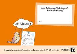 Mein 5-Min-Trainingsheft: Rechtschreibung 2, Kl. 3 von Hohmann,  Karin