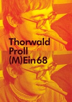 (M)Ein 68 von Proll,  Thorwald