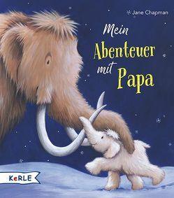 Mein Abenteuer mit Papa von Chapman,  Jane