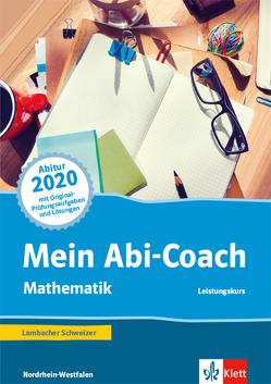Mein Abi-Coach Mathematik 2020. Ausgabe Nordrhein-Westfalen – Leistungskurs