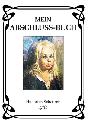 Mein Abschluss-Buch von Scheurer,  Hubertus