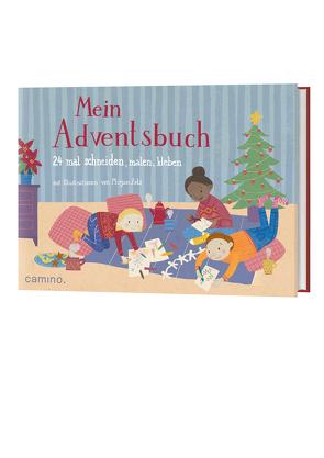 Mein Adventsbuch von Zels,  Mirjam