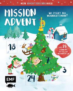 Mein Adventskalender-Buch: Mission Advent – Wo steckt der Weihnachtsmann? von Thißen,  Sandy