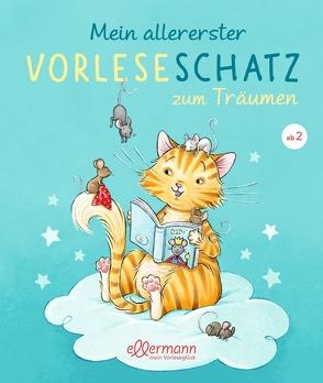 Mein allererster Vorleseschatz zum Träumen von Becker,  Stéffie, Wich,  Henriette