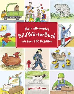 Mein allererstes BildWörterBuch – Sehen und verstehen von Bietz,  Christine, Ebert,  Anne, Guhe,  Irmtraud, Jelenkovich,  Barbara, Leberer,  Sigrid