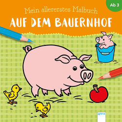 Mein allererstes Malbuch. Auf dem Bauernhof von Reimers,  Silke
