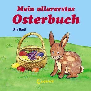 Mein allererstes Osterbuch von Bartl,  Ulla