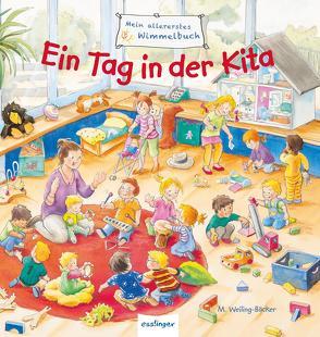 Mein allererstes Wimmelbuch: Ein Tag in der Kita von Schumann,  Sibylle, Weiling-Bäcker,  Mechthild