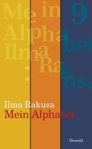 Mein Alphabet von Rakusa,  Ilma