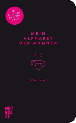 Mein Alphabet der Männer von Scholl,  Sabine