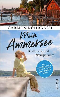 Mein Ammersee von Rohrbach,  Carmen