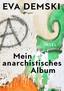 Mein anarchistisches Album von Demski,  Eva