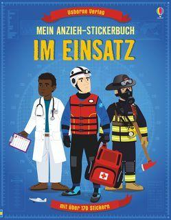 Mein Anzieh-Stickerbuch: Im Einsatz von Gillespie,  Lisa Jane, Ordas,  Emi