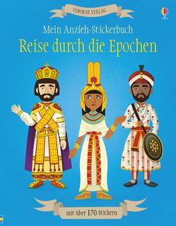 Mein Anzieh-Stickerbuch: Reise durch die Epochen von Cullis,  Megan, Ordas,  Emi