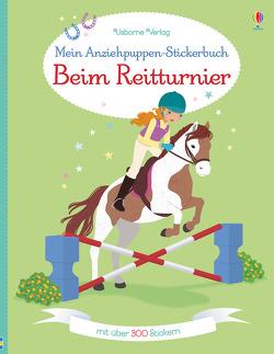 Mein Anziehpuppen-Stickerbuch: Beim Reitturnier von Bowman,  Lucy, Secheret,  Jessica