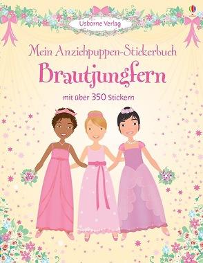 Mein Anziehpuppen-Stickerbuch: Brautjungfern von Bowman,  Lucy, Calvert-Weyant,  Lynda