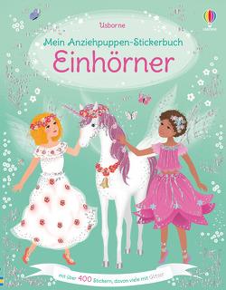 Mein Anziehpuppen-Stickerbuch: Einhörner von Miller,  Antonia, Watt,  Fiona