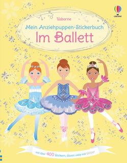 Mein Anziehpuppen-Stickerbuch: Im Ballett von Leyhane,  Vici, Watt,  Fiona