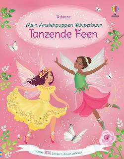 Mein Anziehpuppen-Stickerbuch: Tanzende Feen von Miller,  Antonia, Watt,  Fiona