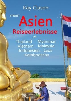 mein Asien von Clasen,  Kay