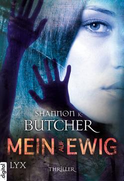 Mein auf ewig von Betzenbichler,  Richard, Butcher,  Shannon K.