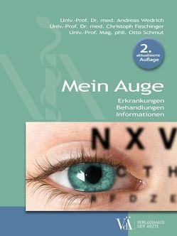 Mein Auge von Faschinger,  Christoph, Schmut,  Otto, Wedrich,  Andreas