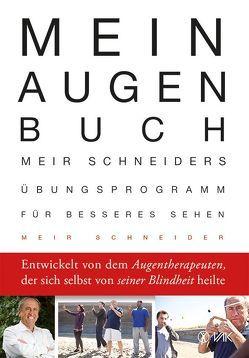 Mein Augen-Buch von Pott,  Anni, Schneider,  Meir