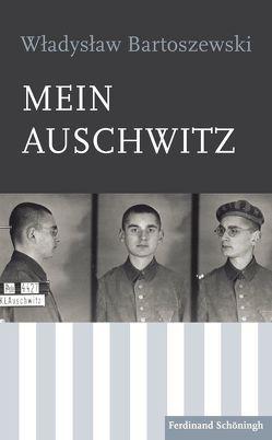 Mein Auschwitz von Bartoszewski,  Wladislaw