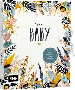 Mein Baby –Illustriertes Eintragalbum für das erste Lebensjahr mit Briefumschlag fürs erste Löckchen und Schleife zum Verschließen von Boidol,  Jenny