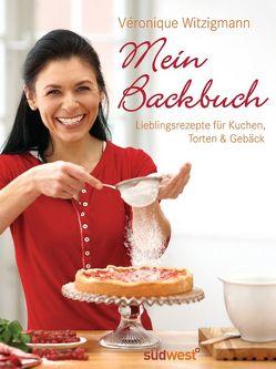 Mein Backbuch von Witzigmann,  Véronique