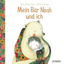 Mein Bär Noah und ich von Mésange,  Baptistine, Weishar-Giuliani,  Valérie
