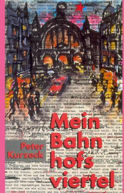 Mein Bahnhofsviertel von Kurzeck,  Peter