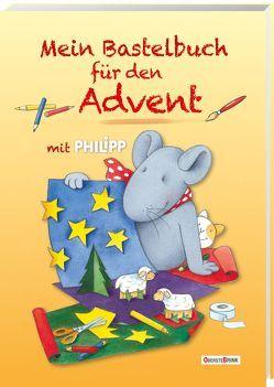 Mein Bastelbuch für den Advent mit Philipp von Landa,  Norbert, Türk,  Hanne