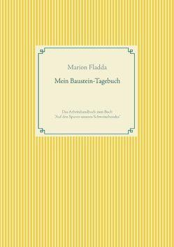 Mein Baustein-Tagebuch von Fladda,  Marion