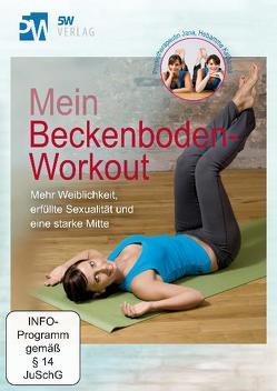 Mein Beckenboden-Workout von Werner,  Katharina, Wetterau,  Jana